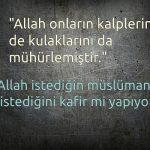 Allah istediğin müslüman istediğini kafir mi yapıyor?
