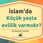 İslam'da küçük yaşta evlilik?