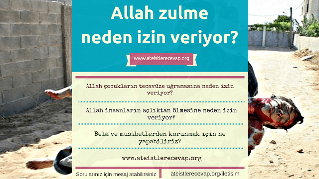 Allah zulme kötülüğe neden izin veriyor?