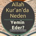 Allah neden Yemin eder?